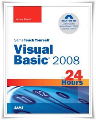 Visual Basic 2008 in 24 Hours