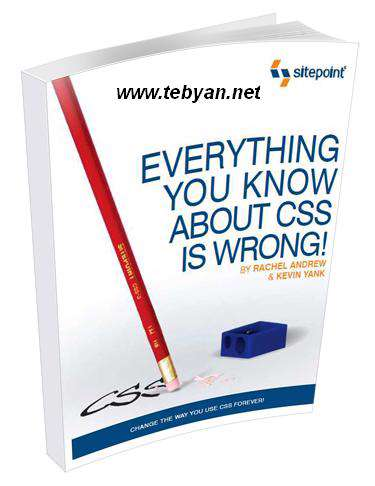 Everything You Know About CSS