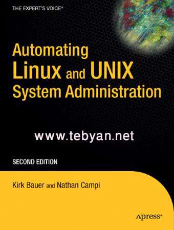 Automating Linux and Unix System Administration Second Edition