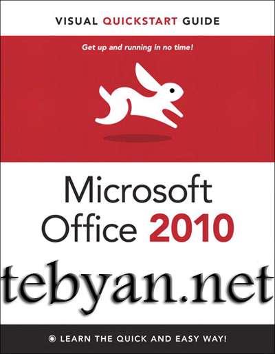 Microsoft Office 2010 Visual QuickStart Guide