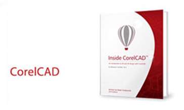 نرم افزار طراحی دوبعدی و سه بعدی صنعتی CorelCAD 2015 build