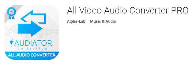 دانلود برنامه مبدل صوتی و تصویری آندروید All Video Audio Converter PRO 3.3