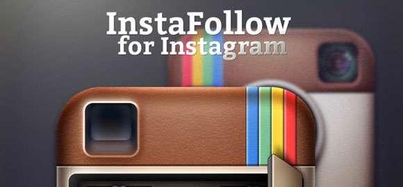 دانلود برنامه کاربردی InstaFollow for Instagram 2.1.1 برای دنبال کردن حرفه ای صفحه خودتان
