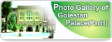 Photo Gallery of Golestan Palace(Part1)