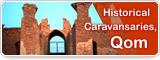 Historical Caravansaries, Qom