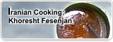 Iranian Cooking: Khoresht Fesenjan