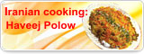 Iranian cooking: Haveej Polow