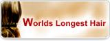 Worlds Longest Hair