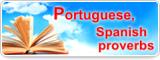 Portuguese, Spanish proverbs