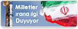 Milletler İrana İlgi Duyuyor
