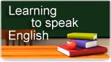 Learning to Speak English