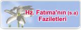 Hz. Fatıma'nın (s.a) Faziletleri