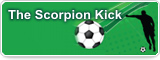 The Scorpion Kick