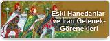 Eski Hanedanlar ve İran Gelenek-Görenekleri