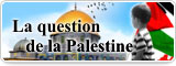 La question de la Palestine