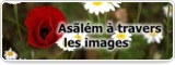 Asãlém à travers les images
