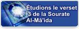 Étudions le verset 3 de la Sourate Al-Mã'ida