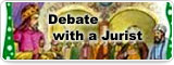 Debate with a Jurist