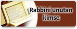Rabbini  Unutan Kimse