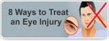 8 Ways to Treat an Eye Injury