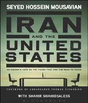 روایت یک مذاکره کننده از رابطه ایران و آمریکا