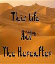 the life and the hereafter